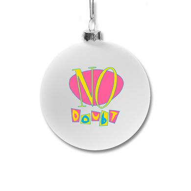 No Doubt Holiday Ornament