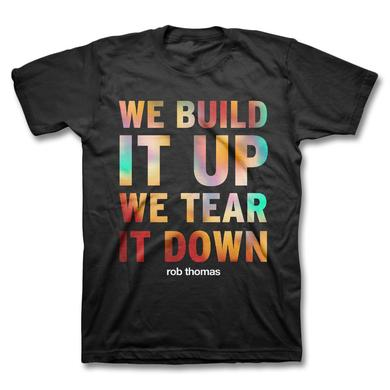 Rob Thomas Tear It Down T-shirt