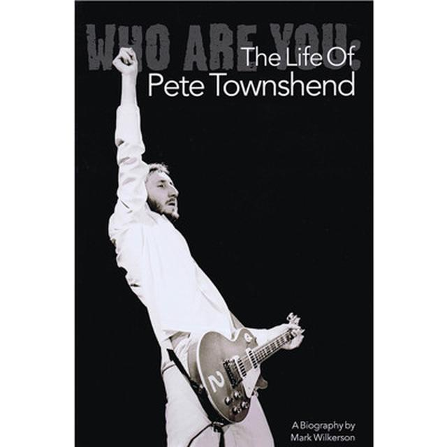 The Who Life of Pete Townshend