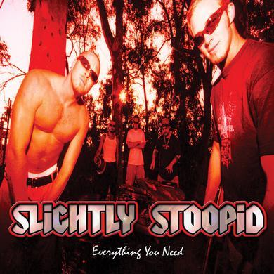 Slightly Stoopid Everything You Need CD