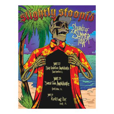 Slightly Stoopid Florida 2017 - 6/22-6/25 Tour Poster