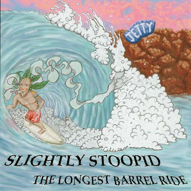 Slightly Stoopid The Longest Barrel Ride CD