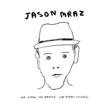 Jason Mraz We Sing, We Dance, We Steal Things CD