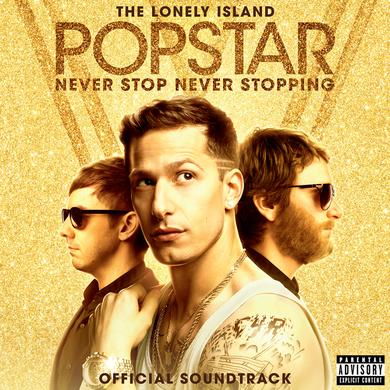 The Lonely Island Popstar: Never Stop Never Stopping Soundtrack