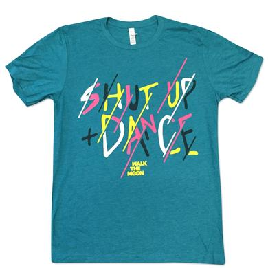 Walk The Moon Shut Up And Dance Tee