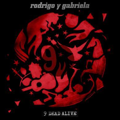 Rodrigo Y Gabriela - 9 Dead Alive
