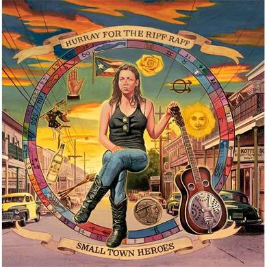 Hurray for the Riff Raff - Small Town Heroes CD