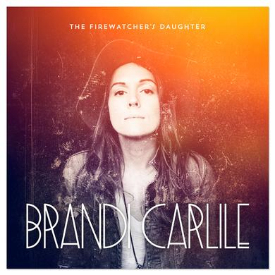 Brandi Carlile - The Firewatcher's Daughter CD