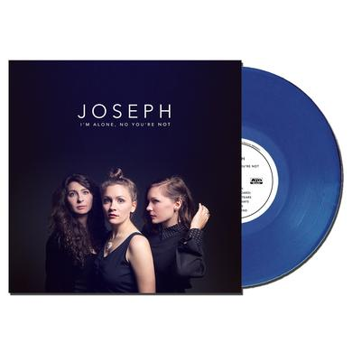 "Joseph ""I'm Alone, No You're Not"" Vinyl (Blue)"