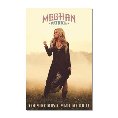 Meghan Patrick Autographed County Music Made Me Do It Poster
