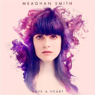 Meaghan Smith Have A Heart (Special Edition Purple Vinyl with Bonus CD)