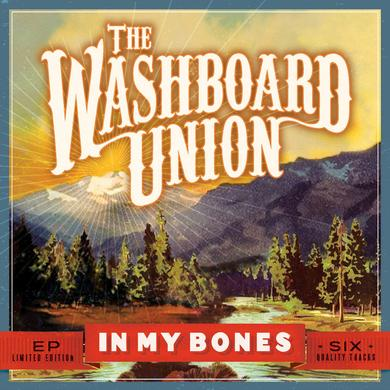 The Washboard Union In My Bones (EP) CD