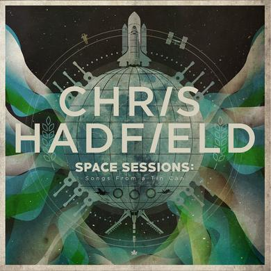 Chris Hadfield SPACE SESSIONS: Songs From A Tin Can (CD)