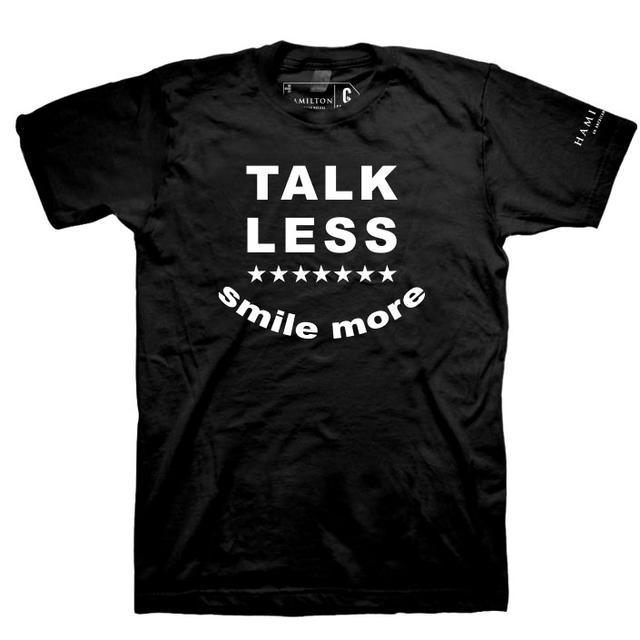 Hamilton Talk Less Smile More T-Shirt