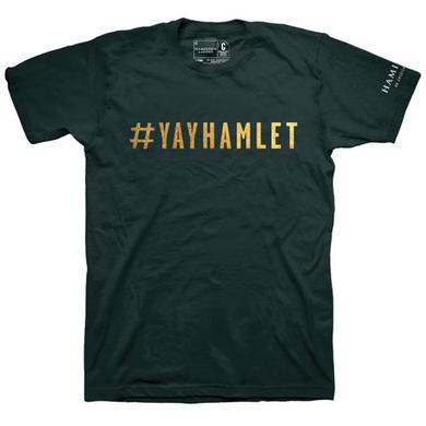 Hamilton #YayHamlet T-Shirt