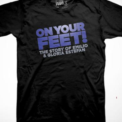 ON YOUR FEET: THE STORY OF EMILIO & GLORIA On Your Feet Blue Logo On Black T-Shirt