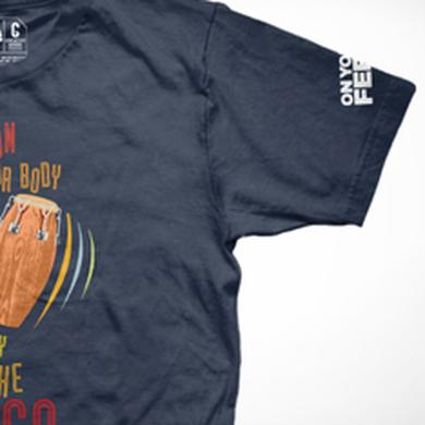 ON YOUR FEET: THE STORY OF EMILIO & GLORIA On Your Feet Conga T-Shirt
