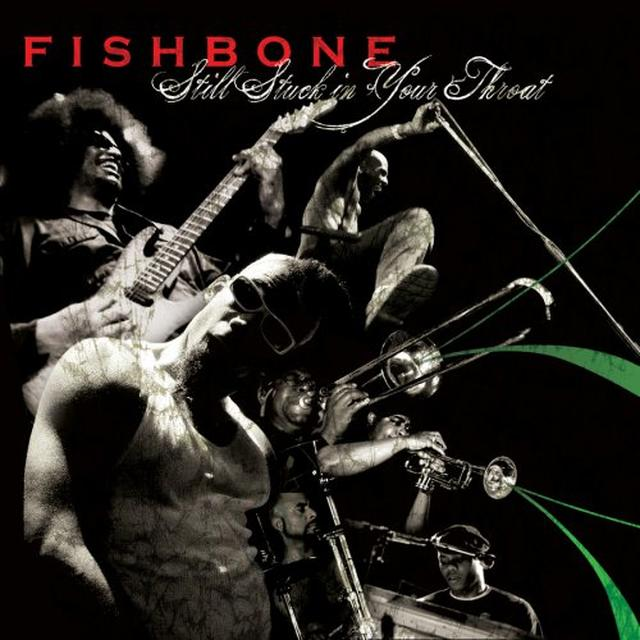 Fishbone Still Stuck in Your Throat CD