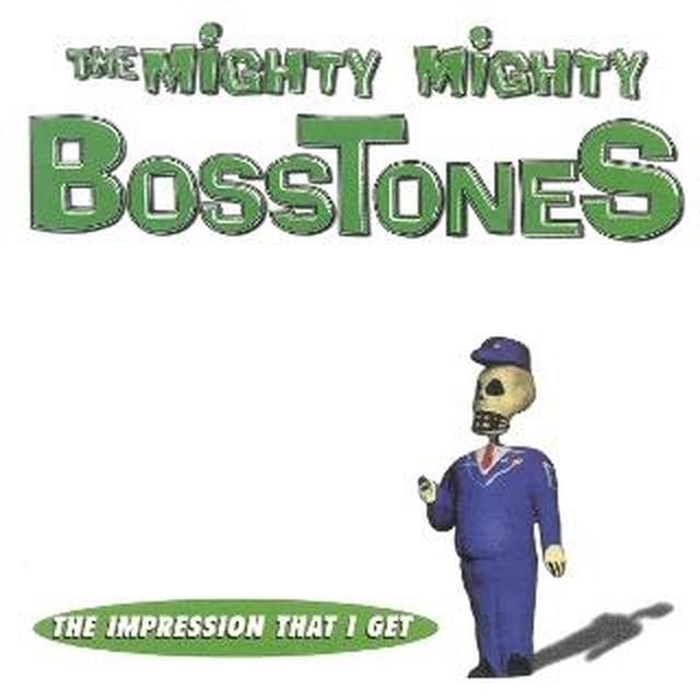 Mighty Mighty Bosstones The Impression I Get 7in Vinyl