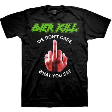 Overkill We Don't Care Fuck You T-Shirt