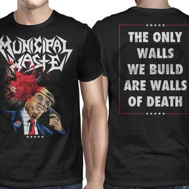 Municipal Waste Trump Walls of Death T-Shirt