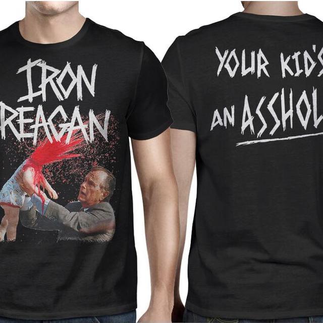 Iron Reagan Reagan Your Kids an Asshole T-shirt