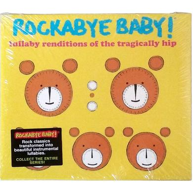 The Tragically Hip Rockaby Baby! Rendition CD