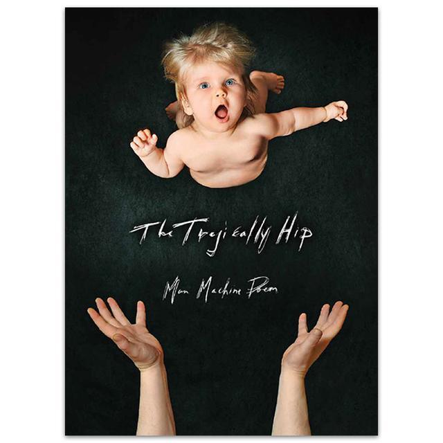 The Tragically Hip Man Machine Poem 2016 Tour Program - Hardcover