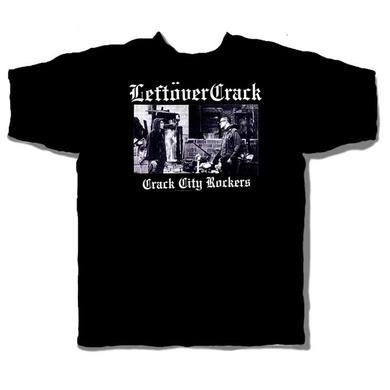 Leftover Crack Crack City Rockers T-Shirt