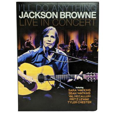 """Jackson Browne """"I'll Do Anything"""" Live In Concert DVD"""