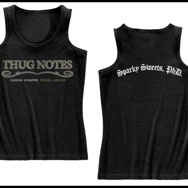 Thug Notes Sparky Sweets, PhD. Tank CLEARANCE PRICE