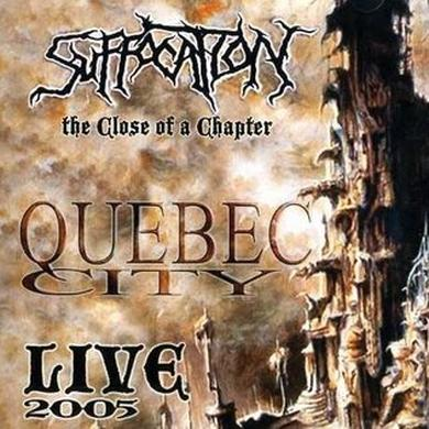 Suffocation TO CLOSE A CHAPTER: LIVE CD