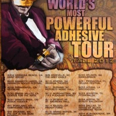 hold The Worlds Most Powerful Adhesive Tour 2012 Poster 11x17