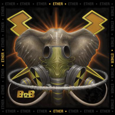 B.O.B. - Ether CD
