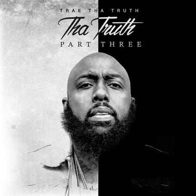 Trae Tha Truth - Tha Truth Pt. 3