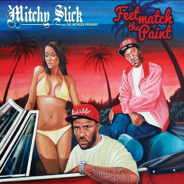Mitchy Slick / Fresh