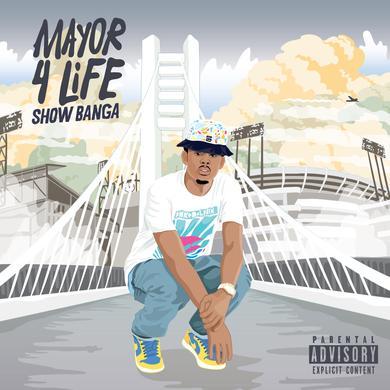 Show Banga - Mayor 4 Life CD