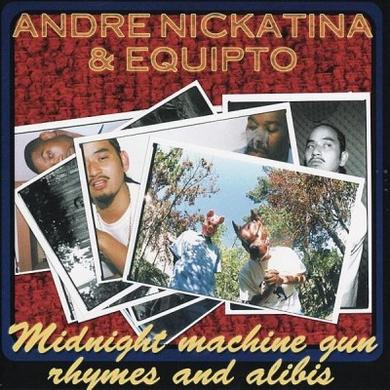 Andre Nickatina & Equipto - Midnight Machine Gun Rhymes And Alibis CD