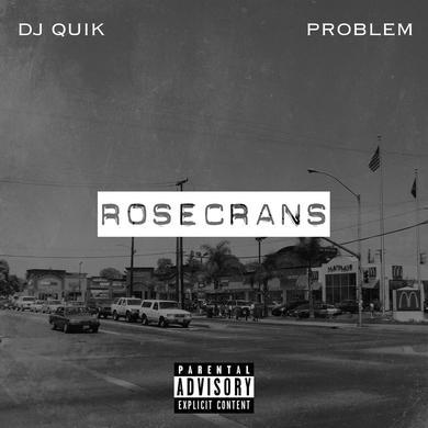 DJ Quik & Problem - Rosecrans EP