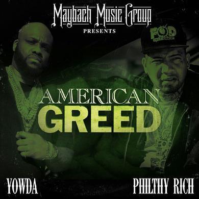 Yowda & Philthy Rich - American Greed CD
