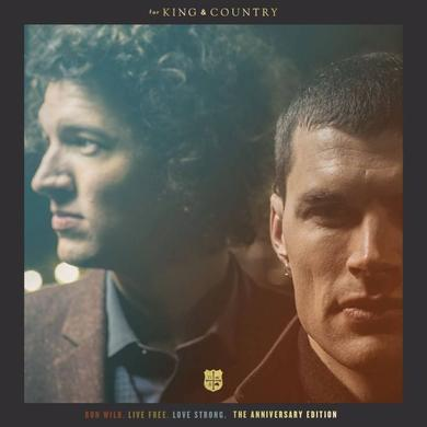 for KING & COUNTRY RUN WILD. LIVE FREE. LOVE STRONG. (THE ANNIVERSARY EDITION) CD