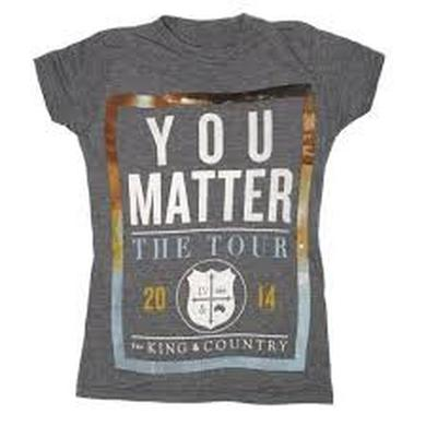 for KING & COUNTRY 2014 You Matter Tour Tee