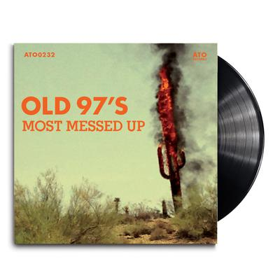 Old 97s - Most Messed Up LP (Vinyl)