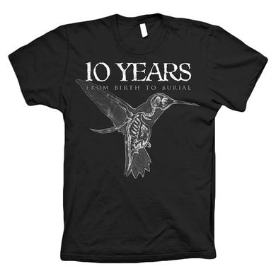 10 Years Birth To Burial Tee