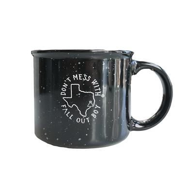 Fall Out Boy Don't Mess With Texas Mug