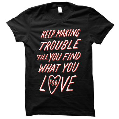 Fall Out Boy Keep Making Trouble Tee