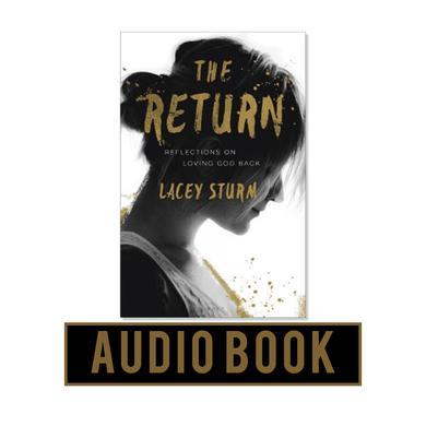 Lacey Sturm The Return - Audio Book