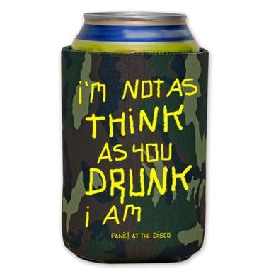 Panic At The Disco Not As Think As You Drunk Koozie