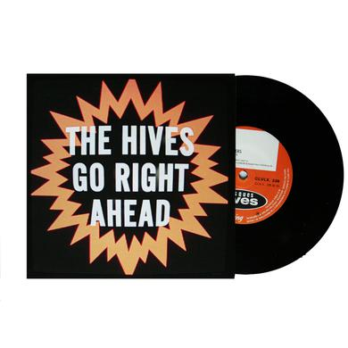 "The Hives Go Right Ahead  7"" Vinyl Single"