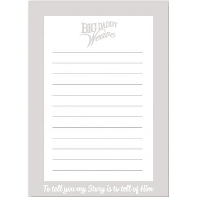 Big Daddy Weave My Story Notepad